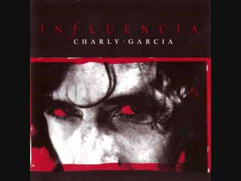 Charly Garcia - Influencia - (Full Album)