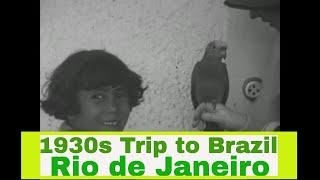 TRIP TO BRAZIL 1920s HOME MOVIES  RIO DE JANEIRO 88674