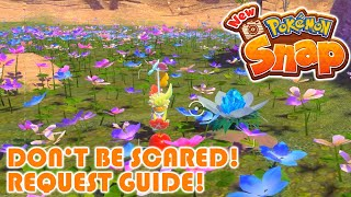 Don't Be Scared! Request Guide! - New Pokemon Snap!