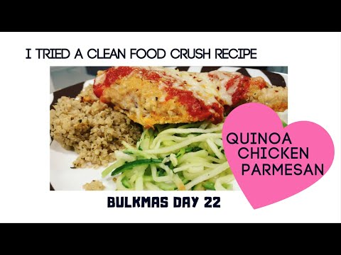 I made Quinoa Chicken Parmesan from Clean Food Crush - Bulkmas / Vlogmas 2018, Day 22