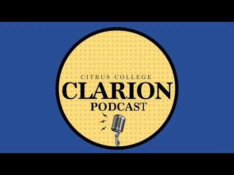 Citrus College Clarion Podcast Episode #1