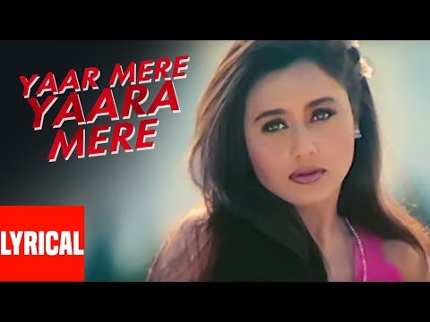 Yaar Yara Mere Yaaram Lyrical Video | Badal | Bobby Deol, Rani Mukherjee