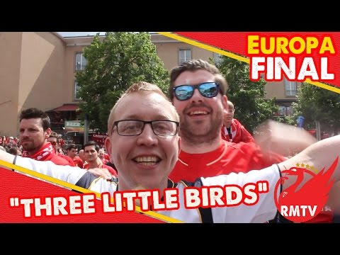 Three Little Birds! | LFC Fan Square | Liverpool v Sevilla | Europa League Final
