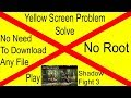 Shadow Fight 3 Yellow Screen Problem Solve in 2 minutes..