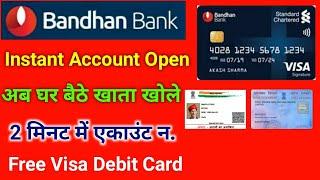 Bandhan bank Instant Account Open online   bandhan bank account opening online-Free Visa Debit Card