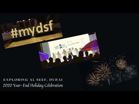 Exploring Al Seef Creek Dubai | 2020 Year-End Holiday Celebration
