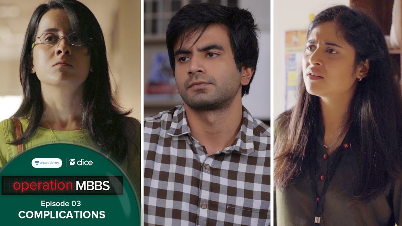 Download Dice Media   Operation MBBS   Web Series   Episode 3 - Complications ft. Ayush Mehra
