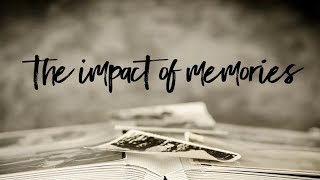 The Impact of Memories | Pastor Don Young