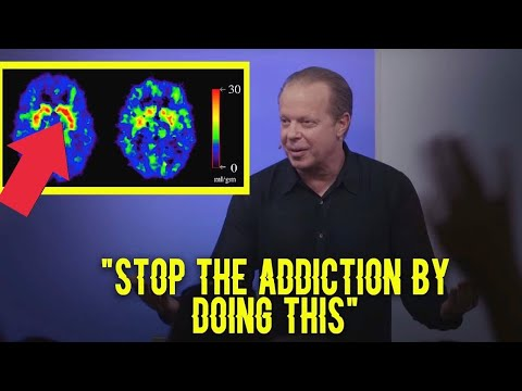 All you need to KNOW ABOUT THE ADDICTION and HOW TO STOP IT - DR. JOE DISPENZA
