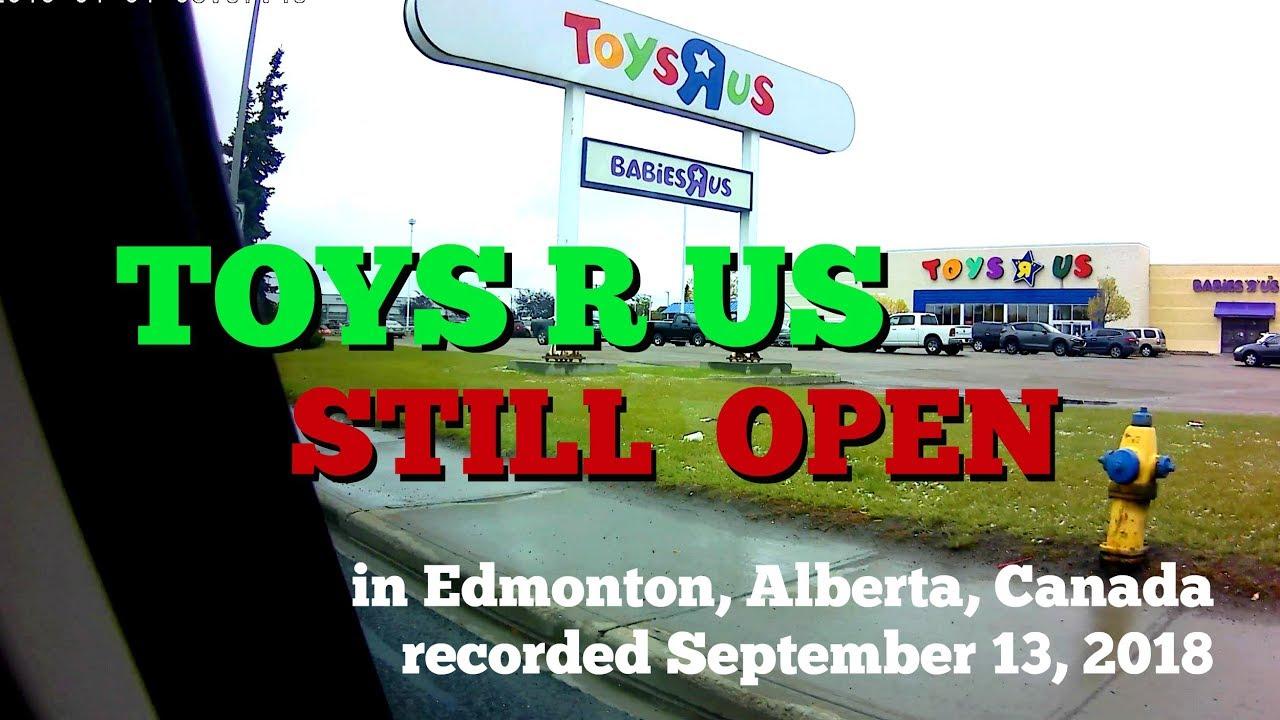 Toys R Us Is Still Open In Edmonton Alberta Canada