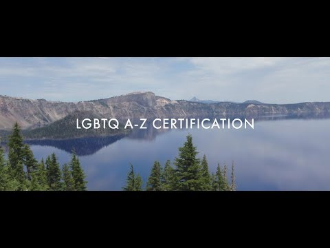 LGBTQ A-Z Certification Program - Watch this Video & Receive a Special Enrollment Discount!