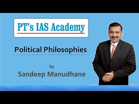 Political Philosophies  full lecture  PT's IAS Academy  Sandeep Manudhane sir