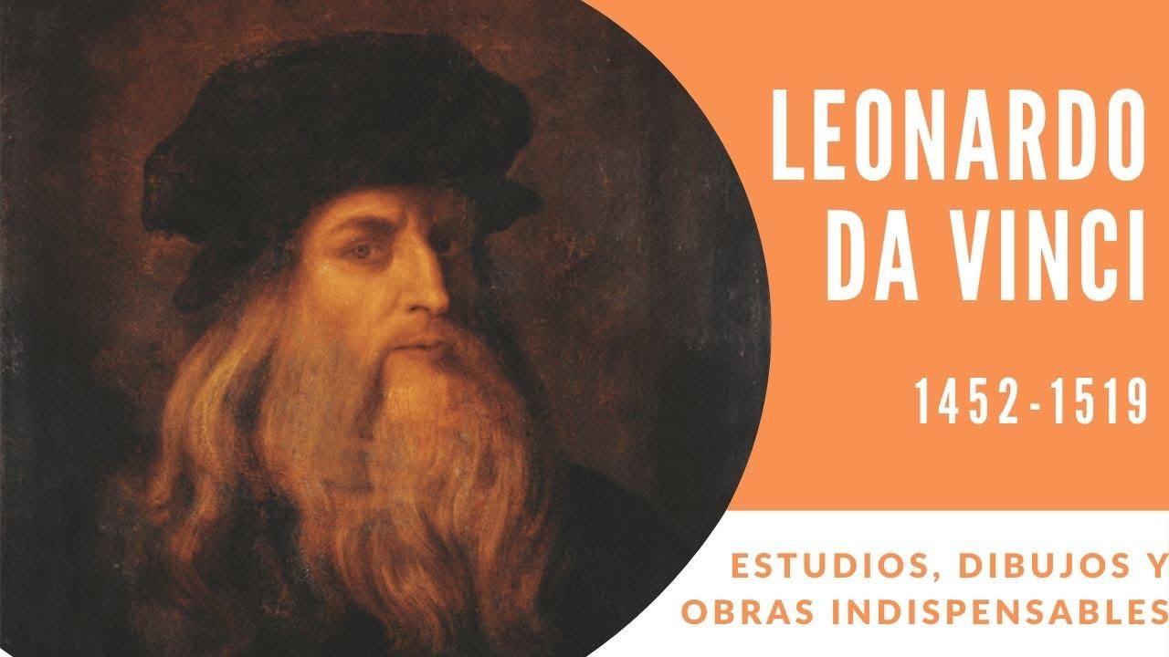 Leonardo Da Vinci Biografía Y Obras Más Importantes En Evangogh