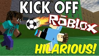 ROBLOX | KICK OFF | HOW TO PLAY FOOTBALL IN ROBLOX LIKE A BOSS