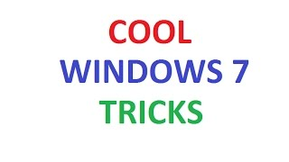 windows 7 tricks and secrets