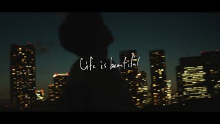 【MV】Life is beautiful/TaniYuuk…
