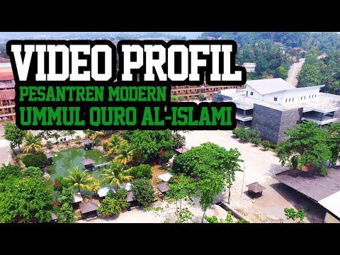 VIDEO PROFIL PESANTREN MODERN UMMUL QURO AL-ISLAMI