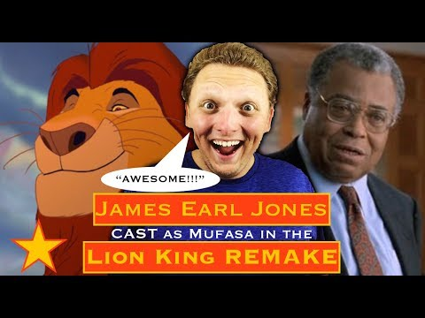 James Earl Jones CAST as Mufasa in the 'Lion King' REMAKE!!!