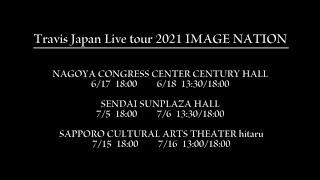 "Travis Japan Live tour 2021 IMAGE NATION~ Zenkoku tsuā shi chatte mo idesu ka!?~」 ""Travis Japan"", a 7-member group of Johnny's Jr. This is the digest movie ..."