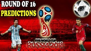 Round of 16 Predictions FIFA World CUP 2018 Russia