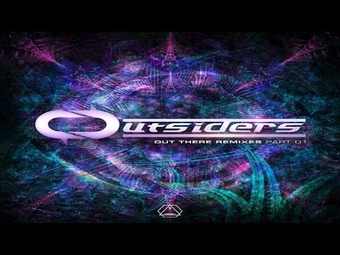 Outsiders - Out There Remixes Part 1 ᴴᴰ