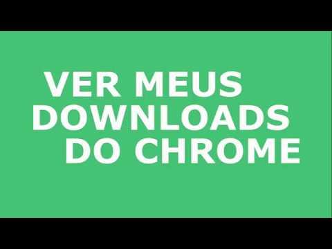 Ver downloads chrome