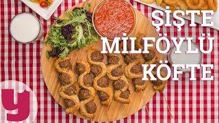 Şişte Milföylü Köfte (Şeklini Yesinler!) | Yemek.com