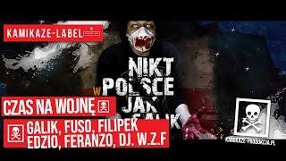 Galik – CZAS NA WOJNĘ ft. Fuso, Filipek, Edzio, Feranzo, DJ. W.Z.F / prod. O.G.R