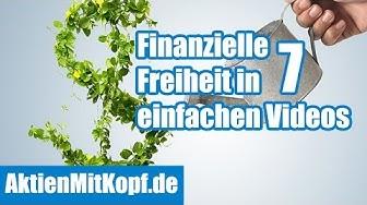 Finanzielle Freiheit in 7 einfachen Videos - Teil 1/7
