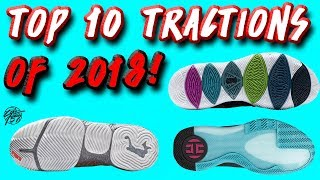 Top 10 BEST Traction on Basketball Shoes of 2018!