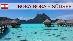 Bora Bora - Französisch-Polynesien - Südsee