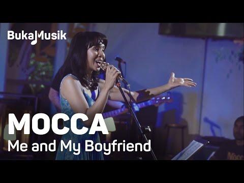 BukaMusik: Mocca - Me And My Boyfriend