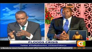 The Big Question: Floods Crisis, talking to CS Eugene Wamalwa #TheBigQuestion