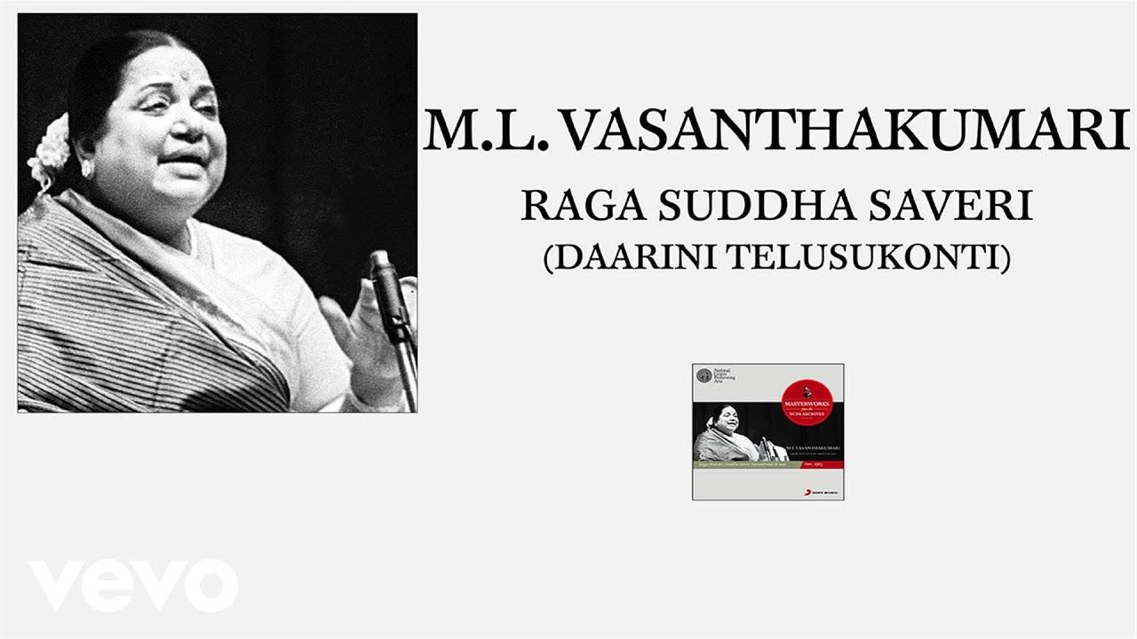 M.L. Vasanthakumari - Raga Suddha Saveri