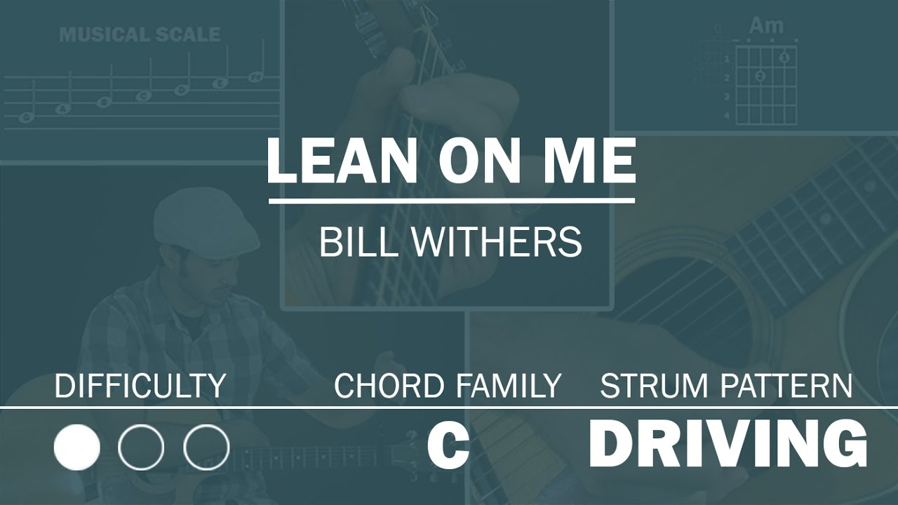 Lean On Me Bill Withers Beginner Guitar Lesson Youtube