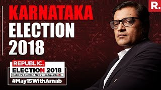 2018 Karnataka Election Results | #May15WithArnab