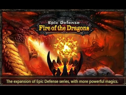 Epic Defense - Fire of Dragon Android Gameplay HD - 동영상