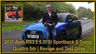 2017 Audi RS3 2 5 TFSI Sportback S Tronic Quattro 5dr | Review and Test Drive