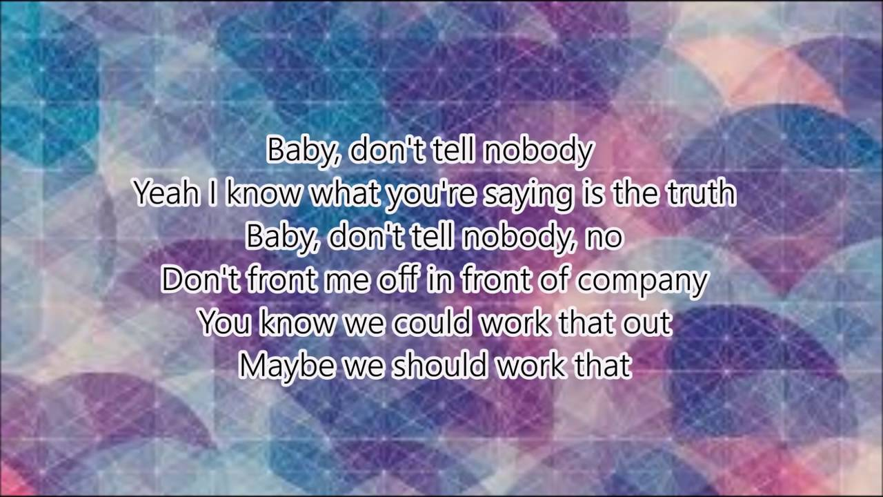 Tink Ft Jeremih Don T Tell Nobody Lyrics On Screen Youtube Watch official video, print or download text in pdf. tink ft jeremih don t tell nobody lyrics on screen