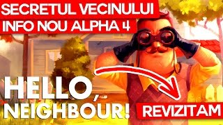 Revizitam Hello Neighbor INFORMATII ALPHA 4