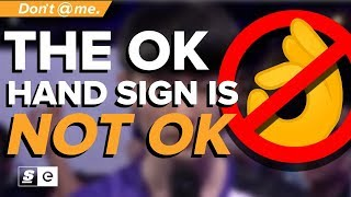 Why the OK Hand Sign is Not OK and Blizzard Got it Right