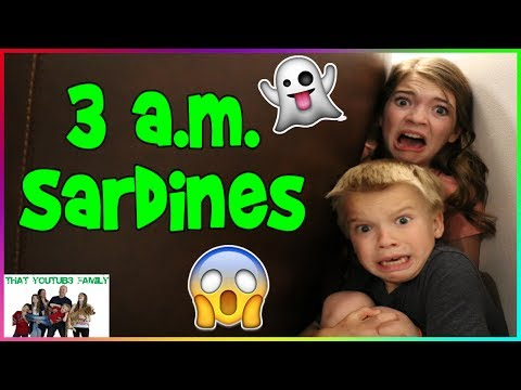 Thumbnail: SARDINES AT 3AM!! SO SCARY /That YouTub3 Family
