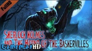 Sherlock Holmes and The Hound of The Baskervilles Gameplay (PC HD)