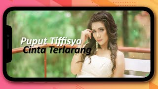 Download Lagu Puput Tiffisya - Cinta Terlarang (Video Lirik Original)