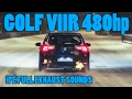 Golf 7 R manual 480hp - iPE full exhaust Sounds