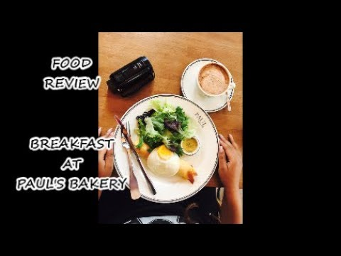Food Review | Breakfast at Paul's Bakery
