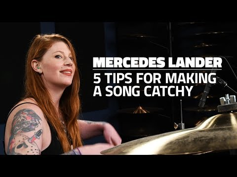 Mercedes Lander: 5 Tips For Making A Song Catchy (FULL DRUM LESSON)