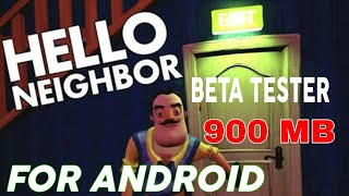 HELLO NEIGHBOUR || for Android || beta tester || In Hindi/Urdu || hello neighbour || for all devices