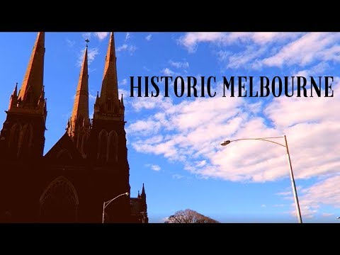 HISTORIC MELBOURNE - Top 18 Historic Buildings and Architecture in Melbourne