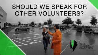Should We Speak For Other Volunteers?
